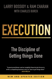 Image for Execution  : the discipline of getting things done