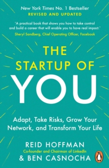 Image for The start-up of you  : adapt to the future, invest in yourself, and transform your career