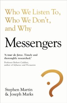 Image for Messengers  : who we listen to, who we don't, and why