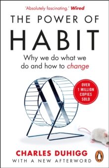 Image for The power of habit  : why we do what we do and how to change