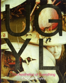 Image for Ugly  : the aesthetics of everything