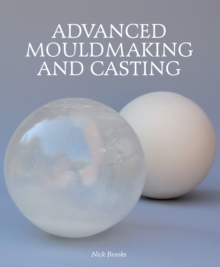 Image for Advanced mouldmaking and casting