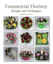 Image for Commercial floristry  : designs and techniques