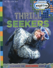 Image for Thrill seekers