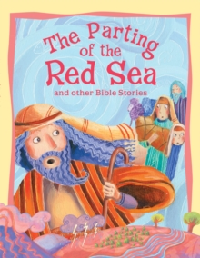 Image for The parting of the Red Sea and other Bible stories