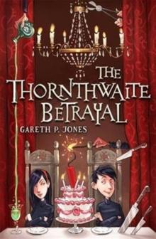 Image for The Thornthwaite betrayal