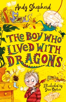 Image for The boy who lived with dragons