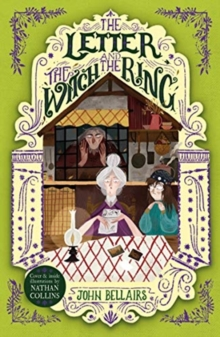 Letter, the Witch and the Ring - The House With a Clock in Its Walls 3
