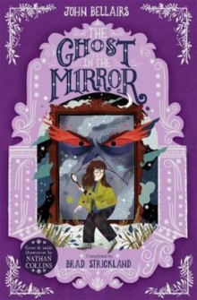 Ghost in the Mirror - The House With a Clock in Its Walls 4