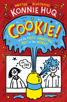 Image for Cookie and the Most Annoying Boy in the World