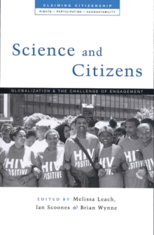 Image for Science and citizens: globalization and the challenge of engagement