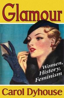 Image for Glamour  : women, history, feminism