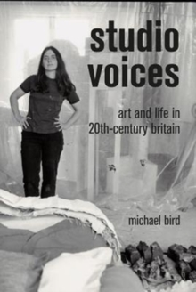 Image for Studio voices  : art and life in twentieth-century Britain