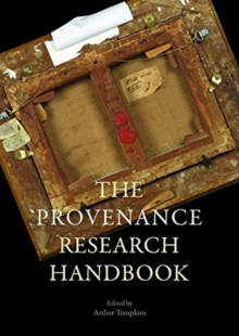 Image for The Provenance Research Today : Principles, Practice, Problems