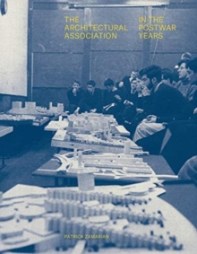 Image for The Architectural Association in the postwar years