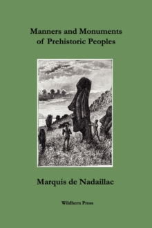 Image for Manners and Monuments of Prehistoric Peoples