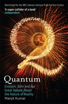 Image for Quantum  : Einstein, Bohr and the great debate about the nature of reality