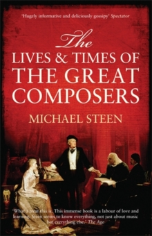 Image for The lives and times of the great composers
