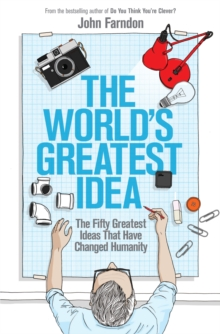 Image for The world's greatest idea  : the fifty greatest ideas that have changed humanity