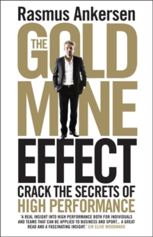 Image for The gold mine effect  : crack the secrets of high performance