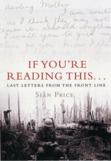 Image for If you're reading this--  : last letters from the front line