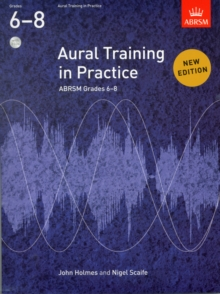 Image for Aural training in practice: ABRSM grades 6-8