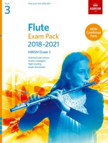 Image for Flute Exam Pack 2018-2021, ABRSM Grade 3 : Selected from the 2018-2021 syllabus. Score & Part, Audio Downloads, Scales & Sight-Reading