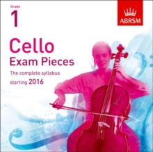 Image for Cello Exam Pieces 2016 CD, ABRSM Grade 1 : The complete syllabus starting 2016