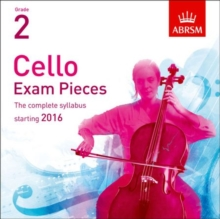 Image for Cello Exam Pieces 2016 CD, ABRSM Grade 2 : The complete syllabus starting 2016