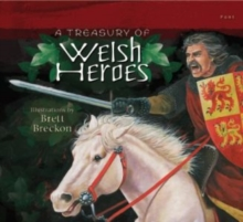 Image for A treasury of Welsh heroes