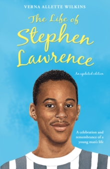 Image for The life of Stephen Lawrence