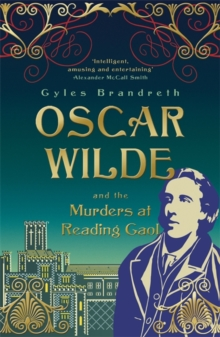 Image for Oscar Wilde and the murders at Reading Gaol