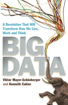 Image for Big data  : a revolution that will transform how we live, work and think