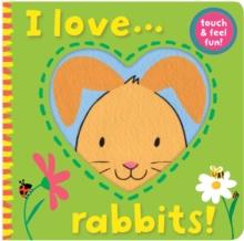 Image for I love-- rabbits!