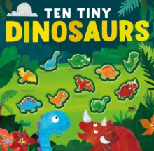 Image for Ten tiny dinosaurs