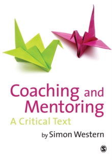 Image for Coaching and mentoring  : a critical text