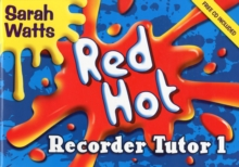 Image for Red Hot Recorder Tutor 1 : Descant Student