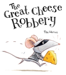 Image for The great cheese robbery