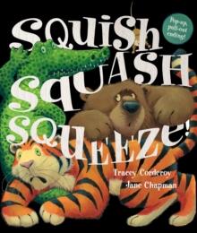 Image for Squish squash squeeze!