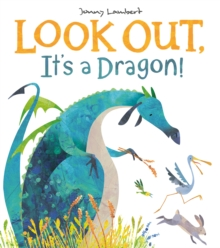 Image for Look out, it's a dragon!