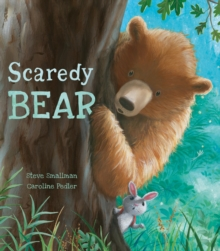 Image for Scaredy bear