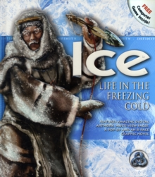 Image for Ice  : life in the freezing cold