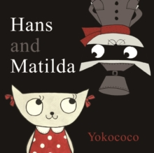 Image for Hans and Matilda