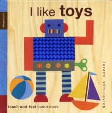 Image for I like toys  : a touch and feel board book