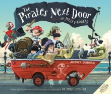 Image for The pirates next door  : starring the Jolley-Rogers