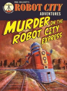 Image for Murder on the Robot City Express