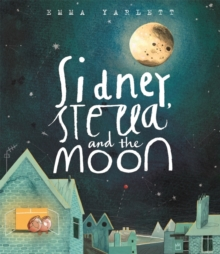 Image for Sidney, Stella and the Moon