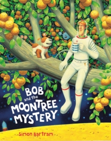 Image for Bob and the Moon Tree Mystery