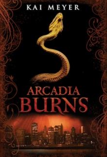 Image for Arcadia burns