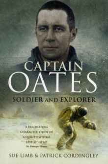Image for Captain Oates  : soldier and explorer